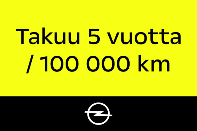 Opel takuu 5 vuotta tai 100.000 km.